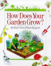 Cover of: How does your garden grow?