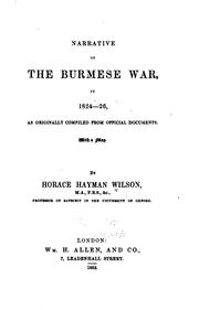 Cover of: Narrative of the Burmeses war, in 1824-25 | H. H. Wilson