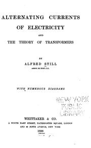 Cover of: Alternating currents of electricity and the theory of transformers