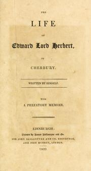 Cover of: life of Edward Lord Herbert, of Cherbury. | Herbert of Cherbury, Edward Herbert Baron