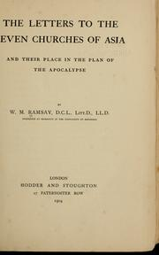 Cover of: The letters to the seven churches of Asia: and their place in the plan of the Apocalypse.
