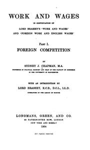 Cover of: Work and wages, in continuation of Lord Brasey's ʻWork and wages' and ʻForeign work and English wages'.. by Chapman, Sydney John Sir
