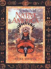 Cover of: Symbols of native America | Heike Owusu