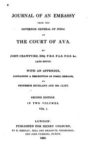 Cover of: Journal of an embassy from the Governor-General of India to the court of Ava