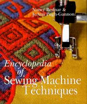 Cover of: The encyclopedia of sewing machine techniques