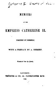 Cover of: Memoirs of the Empress Catharine II