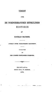 Cover of: Udsigt over de nordgermaniske retskilders historie