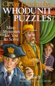 Cover of: Clever Quicksolve Whodunit Puzzles | Jim Sukach