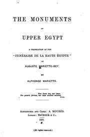 Cover of: The monuments of Upper Egypt | Auguste Mariette