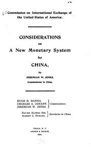 Cover of: Considerations on a new monetary system for China | U.S. Commission on International Exchange.