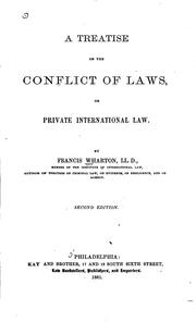 Cover of: A treatise on the conflict of laws: or, Private international law