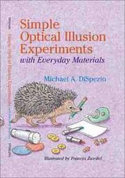 Cover of: Simple Optical Illusion Experiments with Everyday Materials
