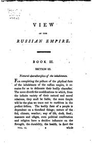 Cover of: View of the Russian empire during the reign of Catharine the Second, and to the close of the eighteenth century