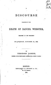 Cover of: A discourse occasioned by the death of Daniel Webster
