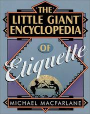 Cover of: The little giant encyclopedia of etiquette