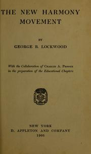 The New Harmony movement by George B. Lockwood