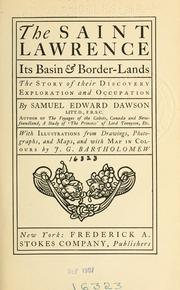 Cover of: The Saint Lawrence, its basin & border-lands | Samuel Edward Dawson