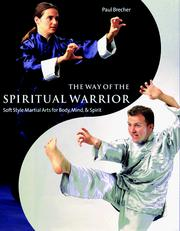 The way of the spiritual warrior by Paul Brecher