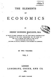 Cover of: The elements of economics by Henry Dunning Macleod