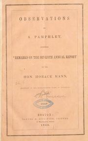 Cover of: Observations on a pamphlet, entitled Remarks on the Seventh annual report of the Hon. Horace Mann, secretary of the Massachusetts Board of education. | George B. Emerson