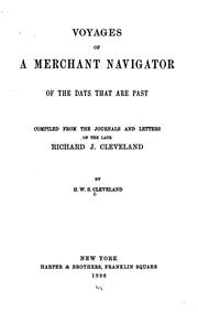 Cover of: Voyages of a merchant navigator of the days that are past. | Richard J. Cleveland