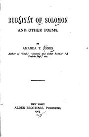 Cover of: Rubáiyát of Solomon, and other poems. | Amanda Theodocia Jones