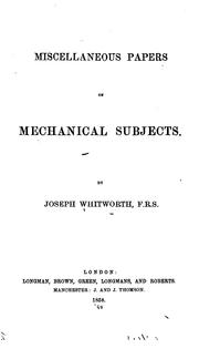 Cover of: Miscellaneous papers on Mechanical Subjects