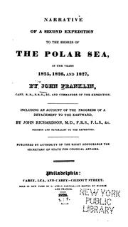 Cover of: Narrative of a second expedition to the shores of the polar seas, in the years 1825,1826, and 1827