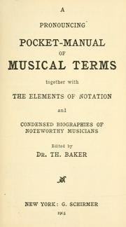 Cover of: pronouncing pocket-manual of musical terms | Theodore Baker