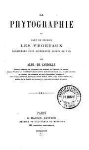 Cover of: La phytographie by Alphonse de Candolle
