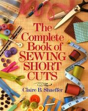 Cover of: The Complete Book Of Sewing Shortcuts