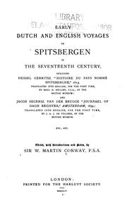 Cover of: Early Dutch and English voyages to Spitsbergen in the seventeenth century | Conway, William Martin Sir