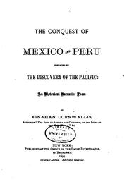 Cover of: The conquest of Mexico and Peru | Kinahan Cornwallis