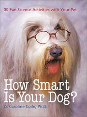 Cover of: How Smart Is Your Dog? | D. Caroline Coile