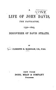 Cover of: A life of John Davis: the navigator, 1550-1605, discoverer of Davis straits.