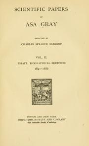 Scientific papers of Asa Gray by Asa Gray