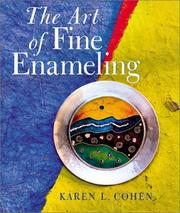 Cover of: The art of fine enameling | Karen L. Cohen