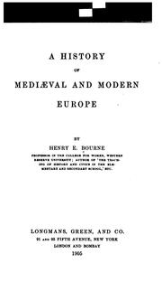 Cover of: A history of mediæval and modern Europe | Bourne, Henry Eldridge
