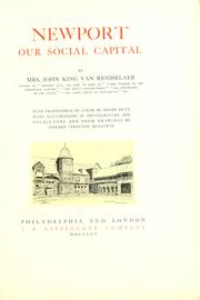 Cover of: Newport: our social capital by Van Rensselaer, John King Mrs.