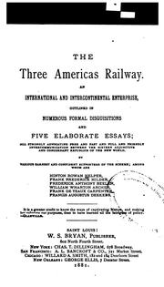 Cover of: The three Americas railway