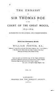 Cover of: The embassy of Sir Thomas Roe to the court of the Great Mogul, 1615-1619