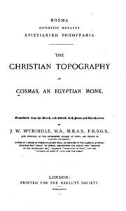 Cover of: The Christian topography of Cosmas, an Egyptian monk