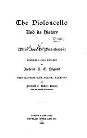 Cover of: The violoncello and its history | Wilhelm Joseph von Wasielewski