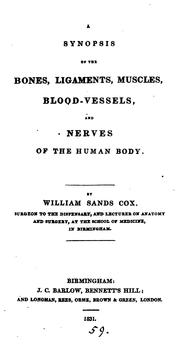 Cover of: synopsis of the bones, ligaments, muscles, blood-vessels, and nerves of the human body. | William Sands Cox