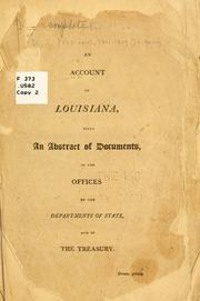 An account of Louisiana by United States. President (1801-1809 : Jefferson)