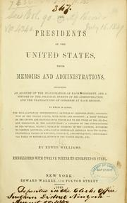 Cover of: The presidents of the United States, their memoirs and administrations