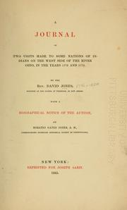 Cover of: journal of two visits made to some nations of Indians on the west side of the river Ohio, in the years 1772 and 1773 | Jones, David