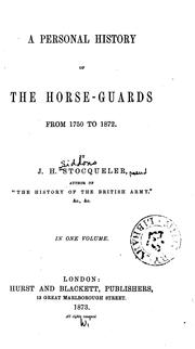 Cover of: A personal history of the Horse-guards from 1750 to 1872