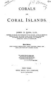 Corals and coral islands by James D. Dana
