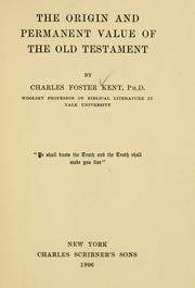 Cover of: The origin and permanent value of the Old Testament